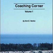 Coaching Corner, Volume 1, by Ann Vanino