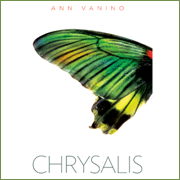 Chrysalis, by Ann Vanino